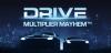 cum să faci bani în timpul liber Drive Multiplier Mayhem